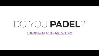 getlinkyoutube.com-Thermae Sports Padel