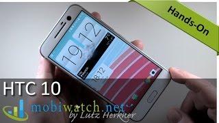 getlinkyoutube.com-HTC 10 First Review: Splashy Screen, Cool Camera, Powerful Processor