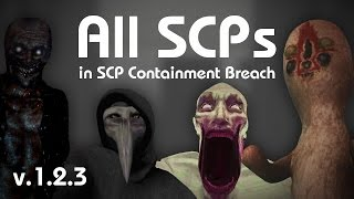 getlinkyoutube.com-All SCPs in SCP Containment Breach (v1.2.3)