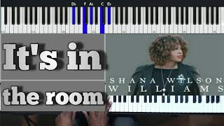Shana Wilson Williams It's In The Room
