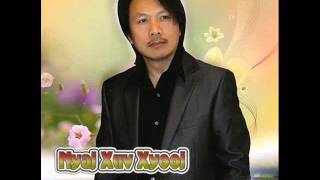 Hmong Christian - Kev Ca Sab Nplajteb Tsi Muaj by Nyaj Xuv Xyooj