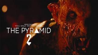 The Pyramid 2 Trailer 2018 HD