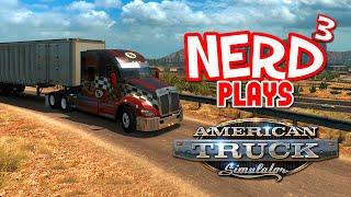 getlinkyoutube.com-Nerd³ Plays... American Truck Simulator - Desert Bus 2
