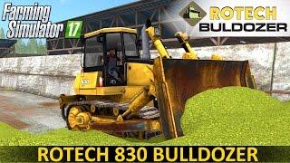 getlinkyoutube.com-Farming Simulator 17 ROTECH 830 BULLDOZER