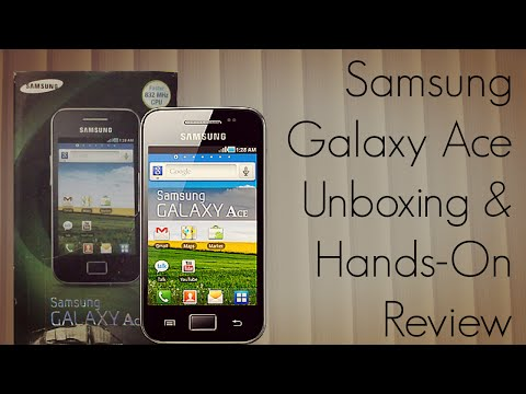 Samsung Galaxy Ace Unboxing & Hands-On Review
