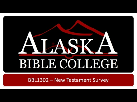 New Testament Survey   Introduction to the Gospels
