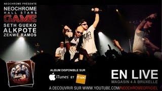 Seth Gueko, Zekwé Ramos, AlKpote - Néochrome Hall Stars Game (Live)