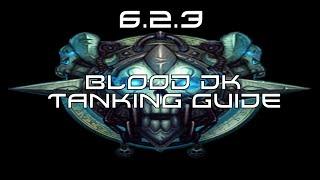 getlinkyoutube.com-Blood DK Tanking 6.2 & 6.2.3 Beginner WoW Guide - HFC
