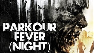 getlinkyoutube.com-Dying Light - All Parkour Fever Challenges At Night