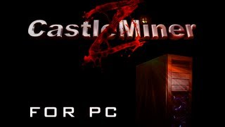 castle miner z download pc