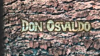 getlinkyoutube.com-Don Osvaldo • Mis Latidos • Casi Justicia Social