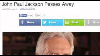 getlinkyoutube.com-John Paul Jackson has Passed Away