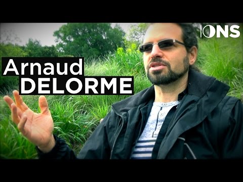 The Reality of Meditative States ~ Arnaud Delorme