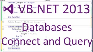 getlinkyoutube.com-VB.NET 2013: Databases - Connecting, Retrieving and Inserting Data (Part 2/5)