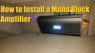getlinkyoutube.com-Mono Block Amplifier Install / Sub Amp Installation
