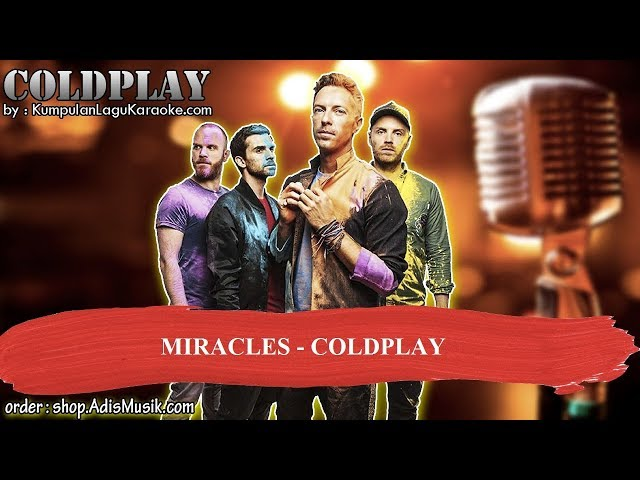 MIRACLES -  COLDPLAY Karaoke