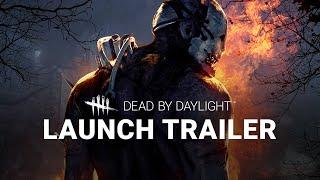 getlinkyoutube.com-Dead by Daylight: Launch Trailer