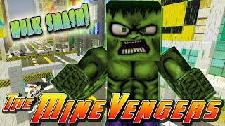 Minecraft MineVengers - HULK IS OUT OF CONTROL!!
