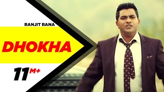 getlinkyoutube.com-Dhokha | Ranjit Rana | Full Official Music Video 2014