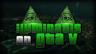 getlinkyoutube.com-ILLUMINATIS EN GTA V   MISTERIO - BYCRISTIAN95