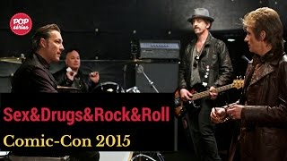 SDCC 2015: Robert Kelly e John Ales de Sex&Drugs&Rock&Roll