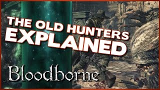 getlinkyoutube.com-Bloodborne Lore - The Old Hunters DLC Story Explained
