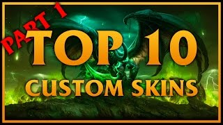 getlinkyoutube.com-TOP 10 Custom Skins Part 1 League of Legends