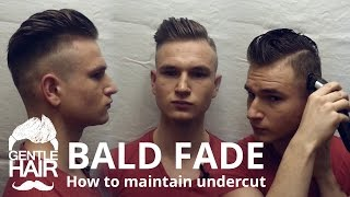 getlinkyoutube.com-How to cut bald fade and how to maintain your undercut by yourself | GentleHair
