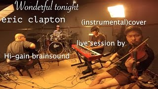 getlinkyoutube.com-Wonderful tonight : Eric Clapton(instrumental) cover(live from Thailand) by Hi-gain brainsound