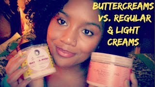 getlinkyoutube.com-Natural Hair | Difference Between Buttercreams, Regular Creams & Light Creams For Hair