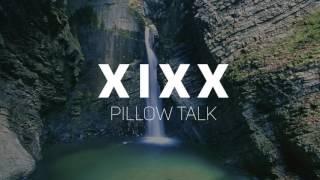 X I X X - Pillow Talk