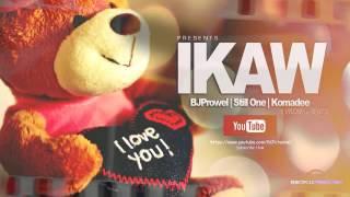 IKAW -  (Bj Prowel. Still One. Komadee) RCP ProwelBeats