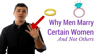 getlinkyoutube.com-5 Reasons Why Men Marry Certain Women and Not Others