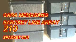 Cara memasang braket line array 3in1 width=