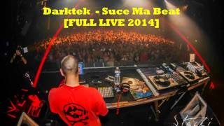 getlinkyoutube.com-Darktek - Suce ma beat [FULL LIVE 2014! ] (HD)