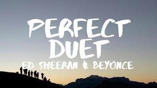 Ed Sheeran ‒ Perfect Duet (Lyrics) ft. Beyoncé width=