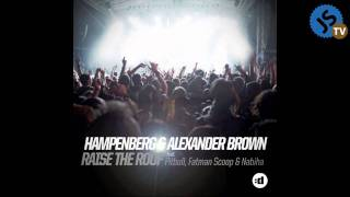 getlinkyoutube.com-Alexander Brown, Hampenberg ft Fatman Scoop, Pitbull & Nabiha - Raise The Roof (JoeySuki Remix)