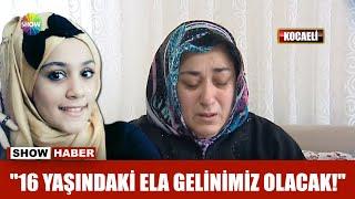 """getlinkyoutube.com-""""16 yaşındaki Ela gelinimiz olacak!"""""""