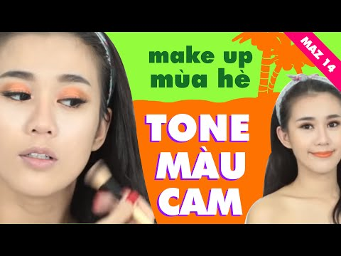 Makeup mùa hè - TÔNG MÀU CAM - Ngọc Thảo