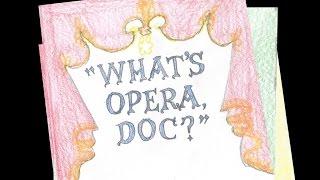 getlinkyoutube.com-What's Opera, Doc?