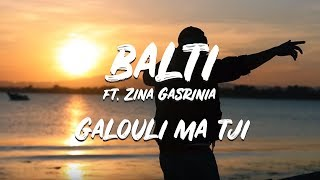 getlinkyoutube.com-Galouli ma tji Balti featuring Zina Gasrinia (jugni ji remix)