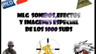 getlinkyoutube.com-MLG  Sonidos,Efectos y Imagenes Especial de los 1000 Subs