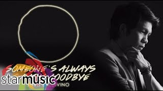 Jovit Baldivino   Someone's Always Saying Goodbye (Official Lyric Video) | OPM's Greatest, Vol. 1