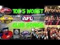 Top 5 Worst AFL Club Songs