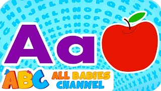 ABC SONG | ABC Songs for Children | Nursery Rhymes | Kids Songs Compilation  | All Babies Channel
