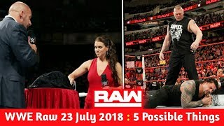WWE Raw 23 July 2018 Highlights : 5 Possible Things At Raw ! WWE Raw 7/23/18 width=