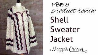 Shell Sweater Jacket Crochet Pattern PB158 Review
