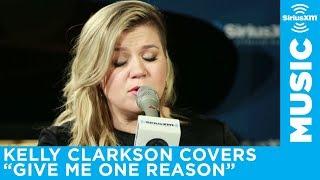 "getlinkyoutube.com-Kelly Clarkson ""Give Me One Reason"" Tracy Chapman Cover Live @ SiriusXM"