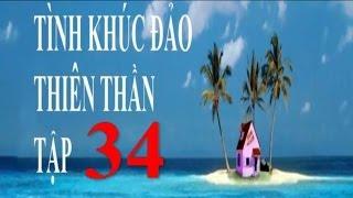 getlinkyoutube.com-Tình Khúc Đảo Thiên Thần Tập cuối 34/34   Phim Thái Lan Lồng Tiếng