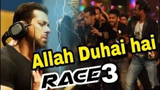 RACE 3 Song Allah duhai hai Recreate version Written by salman khaN | Race 3 Songs width=